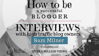 How to Be a Successful Blogger - Advice from the Pros