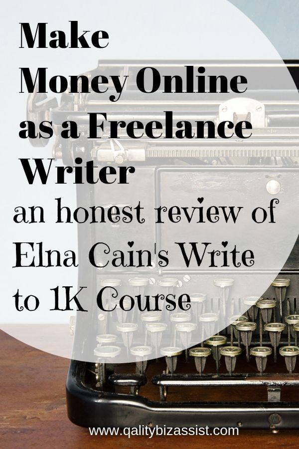 Make money online as a freelance writer - an honest review of Elna Cain's Write to 1k course - Content writing courses
