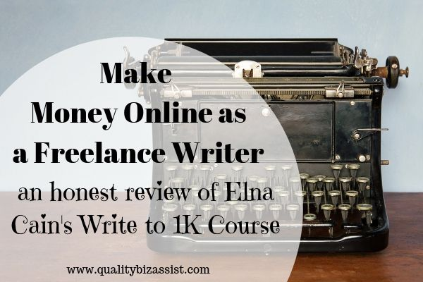 Content writing courses - Make money online as a freelance writer - an honest review of Elna Cain's Write to 1k course