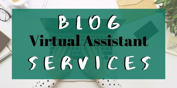 Hire a blog virtual assistant
