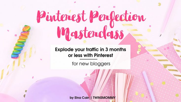 Pinterest Perfection Masterclass - Twins Mommy