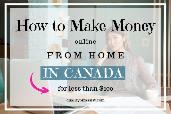 How to make money online from home in Canada for less than $100