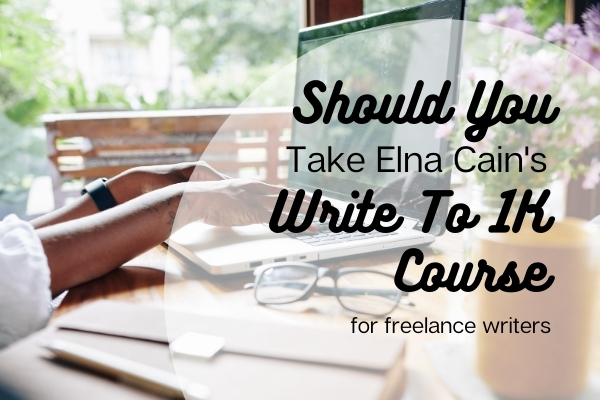 Elna Cain's Write to 1K Course - should you take this freelance writing course online - woman at computer typing with notepads and coffee